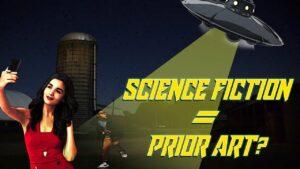 Dose Science Fiction equal Prior Art?