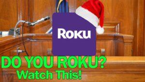 Do You Roku? Watch This!