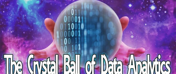 The Crystal Ball of Data Analytics – Ep. 27 [Podcast]